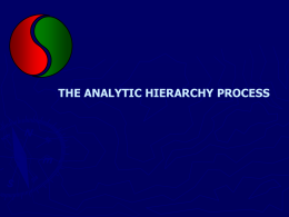 THE ANALYTIC HIERARCHY PROCESS Analytic Hierarchy