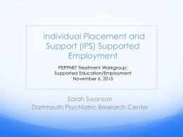 Supported Employment: The Individualized Placement and Support