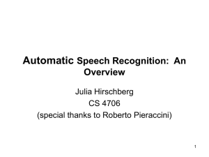 Speech Recognition and Understanding