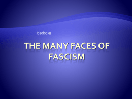 The Many Faces of Fascism