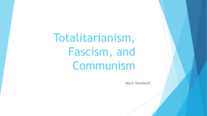 Totalitarianism, Fascism, and Communism