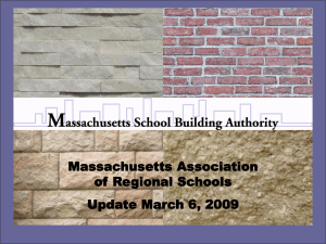 Mass. School Building Authority Powerpoint Presentation