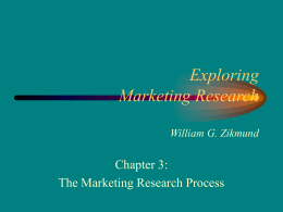 Chapter 3, The Marketing Research Process