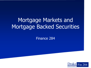 Mortgage backed Securities - College of Business & Public