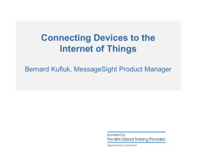 Anupam Connecting devices to the Internet of Things