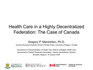 Health Care in a Highly Decentralized Federation: The Case of