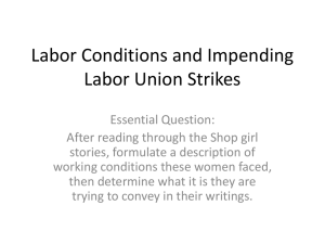 Labor Conditions and Impending Labor Union Strikes