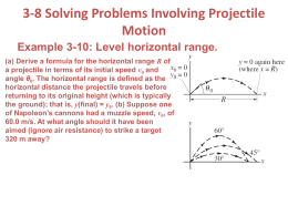 3-8 Solving Problems Involving Projectile Motion Example 3-10