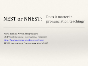 NEST or NNEST - Teaching Pronunciation Skills