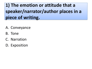 1) The emotion or attitude that a speaker/narrator/author places in a