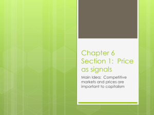 Chapter 6 Section 1: Price as signals