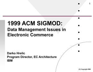 Data Management Issues in Electronic Commerce Darko Hrelic