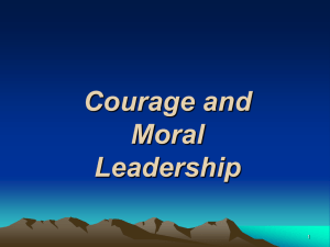 Courage and Moral Leadership