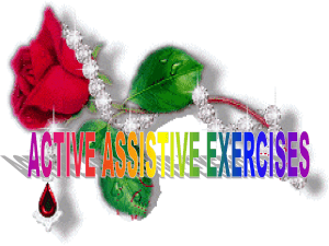 Active assisted exercises are used when