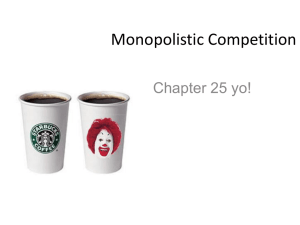 (a) Monopolistically Competitive Firm