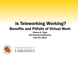 Epps-Is Teleworking Working
