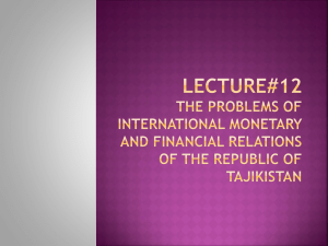 Lecture#12 THE PROBLEMS OF INTERNATIONAL MONETARY