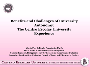 Benefits and Challenges of University Autonomy: The Centro