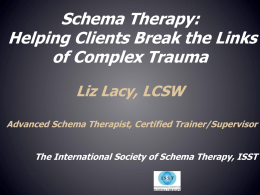 Brief Schema Therapy:Conceptual Model