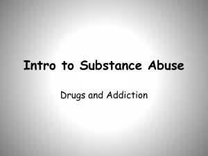 Intro to Substance Abuse