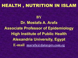 1 - To learn the concept of health and nutrition in Islam 2