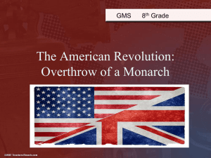American Revolution: Overthrow of a Monarch