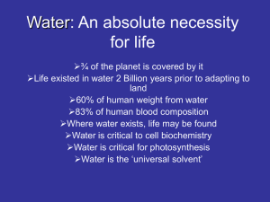 Water: An absolute necessity for life
