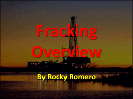 Why is FracKing used?