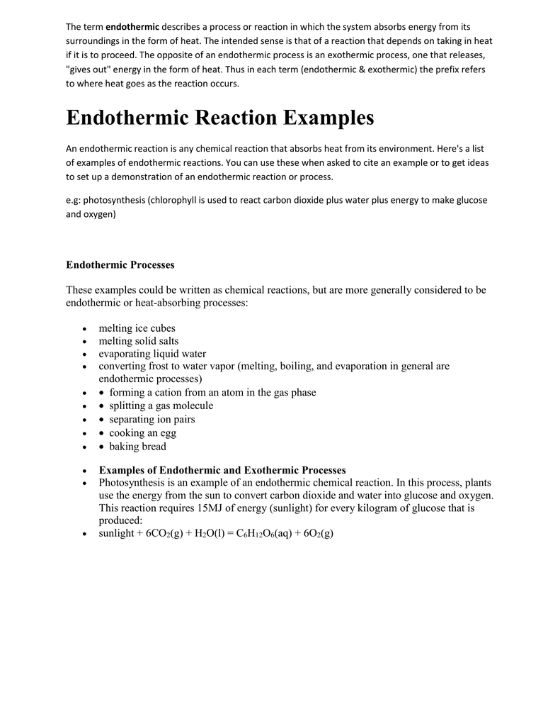 The Term Endothermic Describes A Process Or