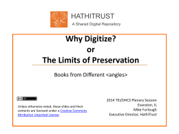 Why Digitize? or The Limits of Preservation