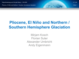 Pliocene, El Niño and Northern / Southern Hemisphere Glaciation