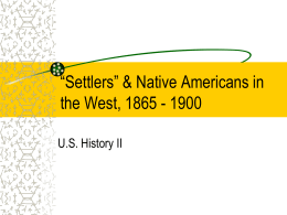 """Settlers"" & Native Americans in the West, 1865"