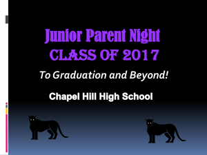 Junior Parent Night Class of 2017 Chapel Hill High School