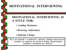 FIVE GENERAL PRINCIPLES OF MOTIVATIONAL INTERVIEWING