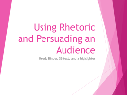 Using Rhetoric and Persuading an Audience