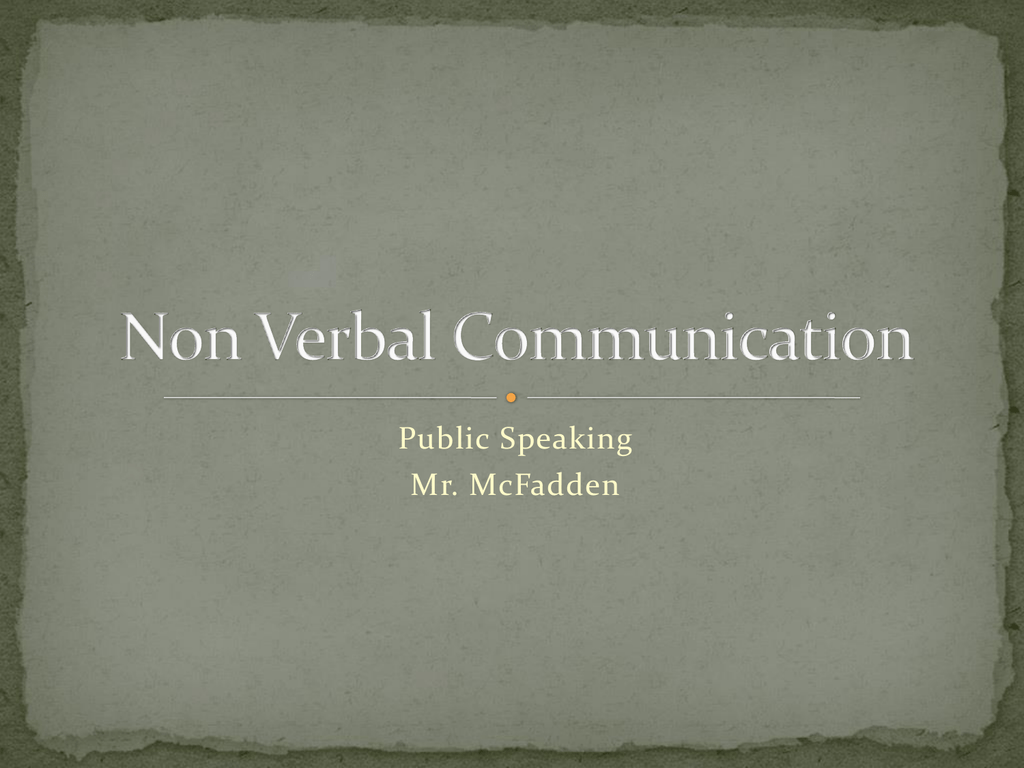 Non Verbal Communication Powerpoint Time can be used as a communication tool in many ways, from punctuality to one such area is the anthropological study of chronemics. studylib