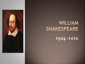 William Shakespeare - Miss O' Connell's English Class