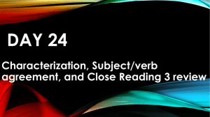 Day 24- Characterization, SVA, and Close reading 3