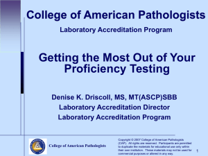 CAP - Getting the Most Out of Proficiency Testing