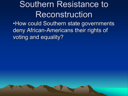 Southern Resistance to Reconstruction