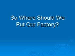 So Where Should We Put Our Factory?