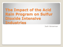 The Impact of the Acid Rain Program on Sulfur Dioxide Intensive