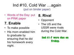 Ind #10, Cold War …again