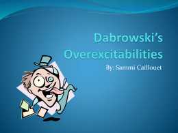 Dabrowski's Over-Excitabilities