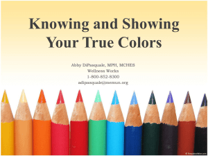 Knowing and Showing Your True Colors