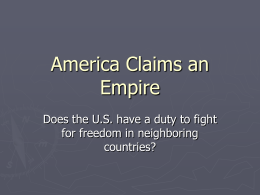 America Claims an Empire - StricklandUSHistory1302