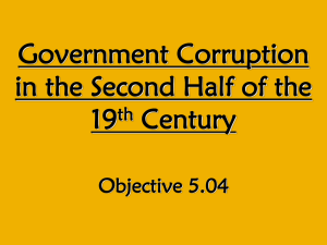 Government Corruption in the Second Half of the 19th