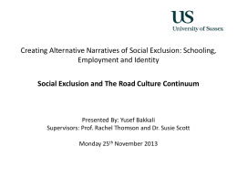 Social Exclusion and The Road Culure