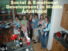 Social & Emotional Development in Middle Adulthood