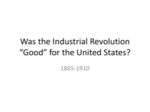 Was the Industrial Revolution *Good* for the